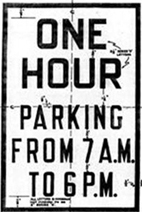 Classic 1930s One Hour Parking Sign