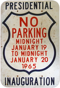 1969 Presidential Inauguration No Parking Sign