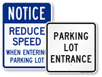 Parking Lot Entrance Signs