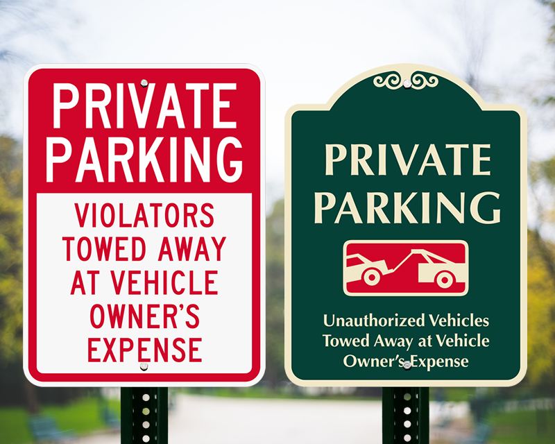 Private Parking Signs Tow Unauthorized Cars