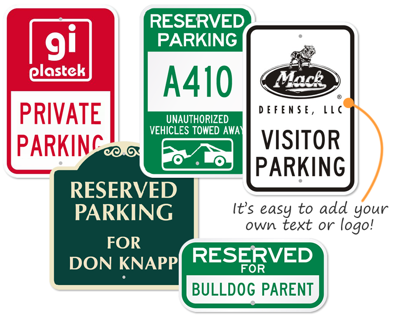 custom reserved parking signs free shipping fast delivery. Black Bedroom Furniture Sets. Home Design Ideas