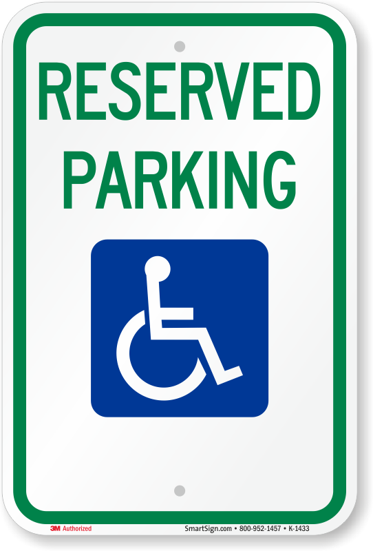 Reserved Parking For Ada Handicapped Sign Sku K 1433