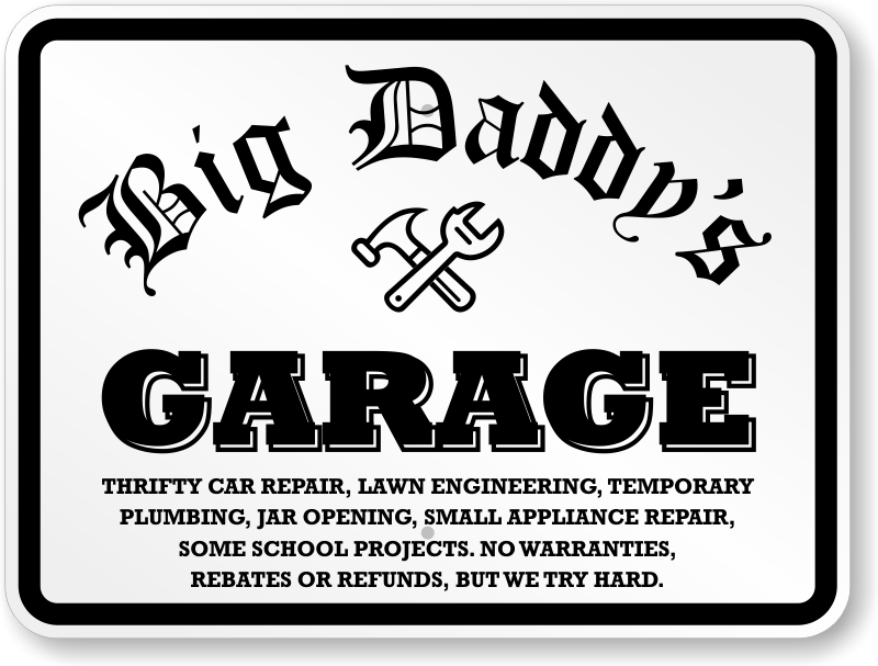 Garage Signs For Men : Funny garage signs man cave humorous