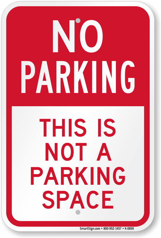 funny no parking signs i wish my girlfriend was this loud
