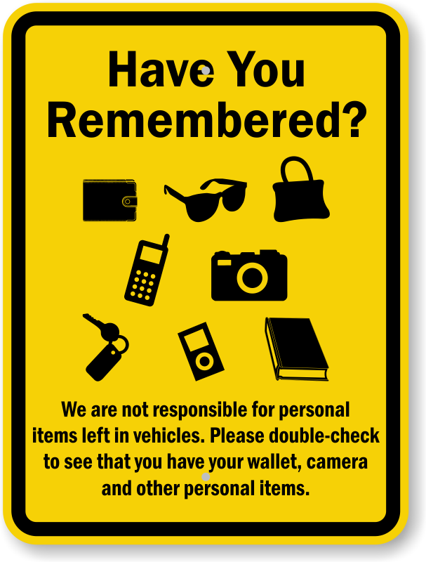 Not Responsible For Personal Items Left In Vehicles Sign