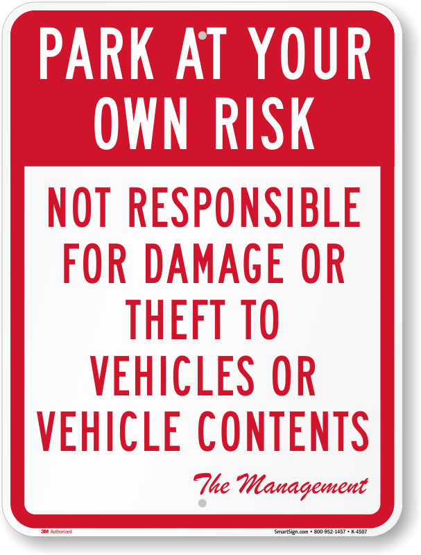 Image result for park at own risk disclaimer