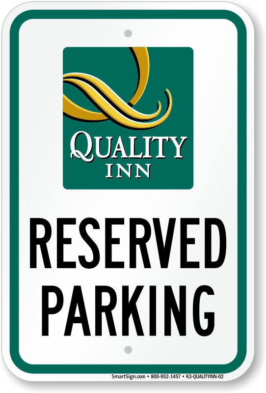 quality inn parking signs