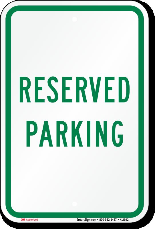18 In X 12 In Aluminum Reserved Parking Sign Sku K 2692