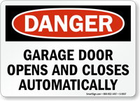 garage door opens and closes automatically danger sign ForGarage Door Open And Close Automatically