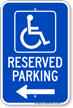 Michigan Reserved Handicapped Parking Sign, Right Arrow