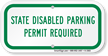 State Disabled Parking Permit Required