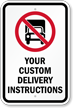 Customizable No Deliveries Instruction Sign with Symbol