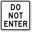 DO NOT ENTER Aluminum Parking Sign