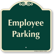 Employee Parking Signature Sign