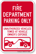 Fire Department Parking, Unauthorized Vehicle Towed Sign