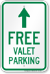 Free Valet Parking Ahead Arrow Sign