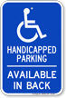 Handicapped Parking, Available In Back Sign