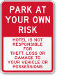 Hotel Not Responsible For Theft Or Damage Sign