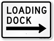 Loading Dock Right Arrow Sign