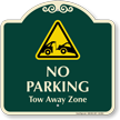No Parking, Tow Away Zone Signature Sign