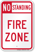 No Standing, Fire Zone Sign