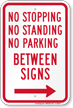 No Stopping or Parking Between Signs, Right Arrow