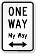 One Way Sign (with Bidirectional Arrow)