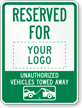 Personalized Reserved For, Other Vehicles Towed Sign