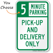 Pick-up and Delivery Only, Minute Parking Sign