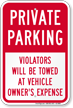 Private Parking, Violators Towed Away Sign