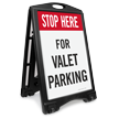 Stop Here For Valet Parking Sidewalk Sign