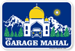 The Garage Mahal Sign