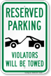 Violators Will Be Towed With Graphic Sign