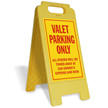 Valet Parking Only Free-Standing Sign