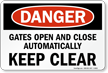 Danger Automatic Gates Keep Clear Sign