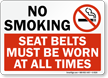 No Smoking Must Wear Seat Belts Sign