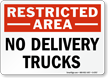 No Delivery Trucks Restricted Area Sign