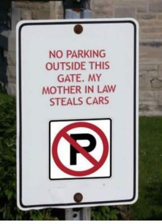 Mother-in-law no parking sign