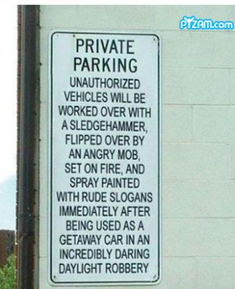 threatening parking sign