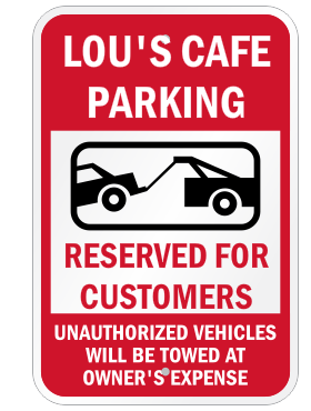 Custom store parking sign