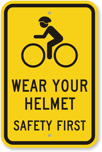Wear Your Helmet: Bike Safety Sign