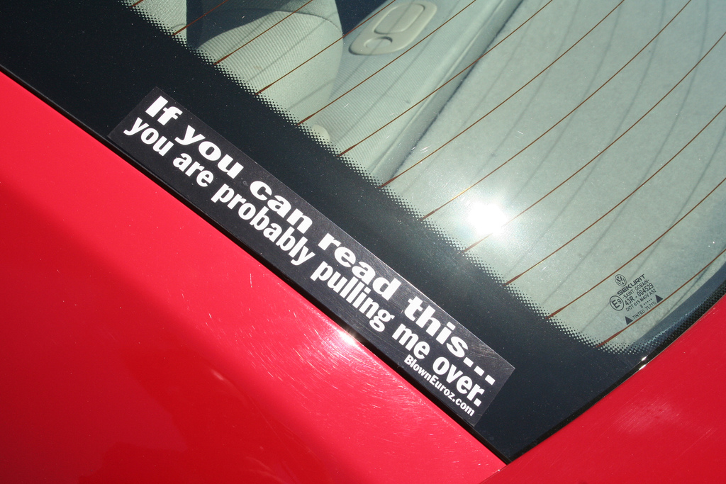 funny bumper sticker 'you're probably pulling me over'