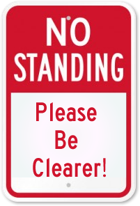 No Standing Clear sign