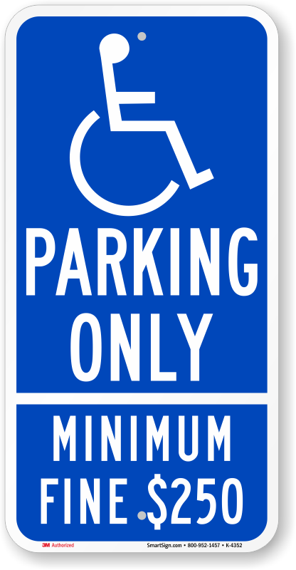 California ADA parking sign with minimum fine $250 text
