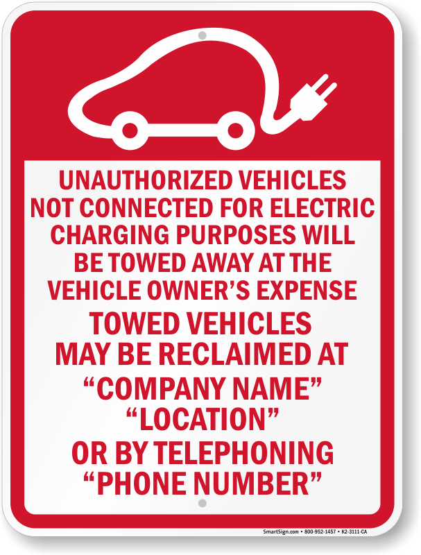 California tow away sign for electric vehicles with custom text