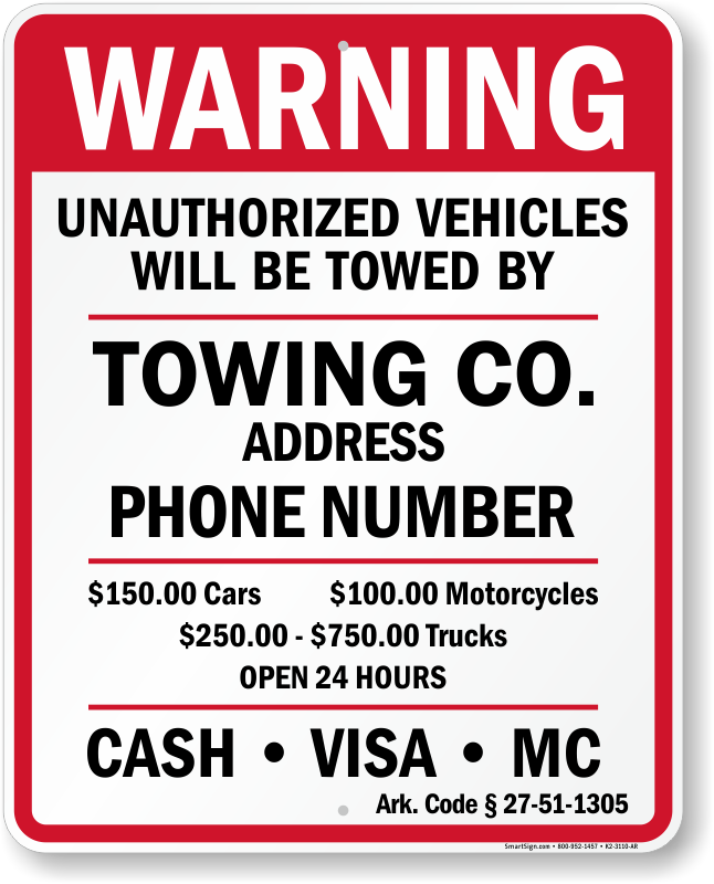 Arkansas tow away sign with custom text and up to date statute