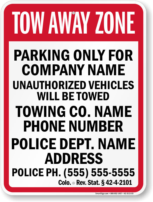 Colorado tow away sign with custom text and up to date statute