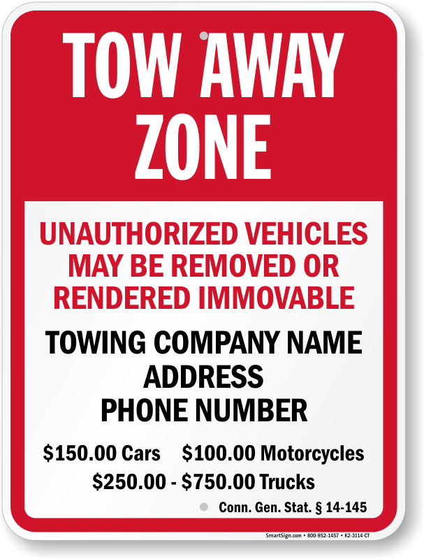 Connecticut tow away sign with custom text and up to date statute