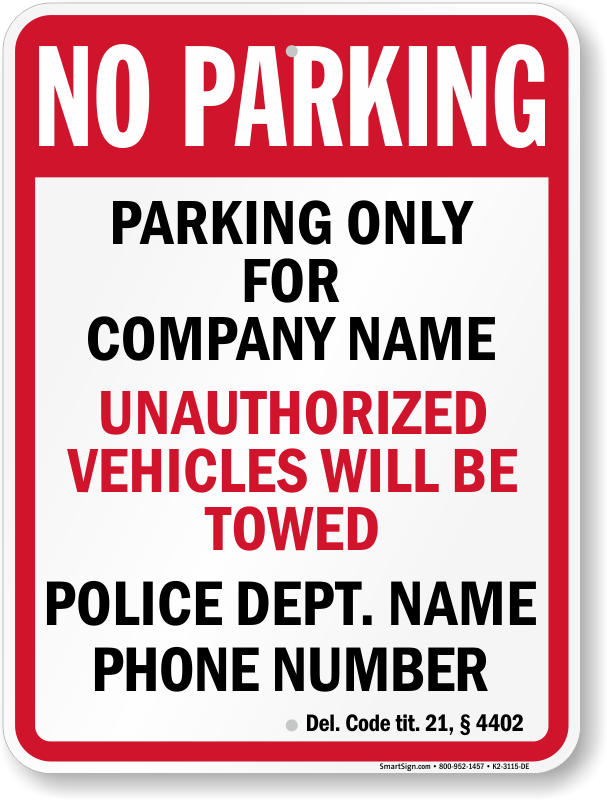 Delaware tow away sign with custom text and up to date statute
