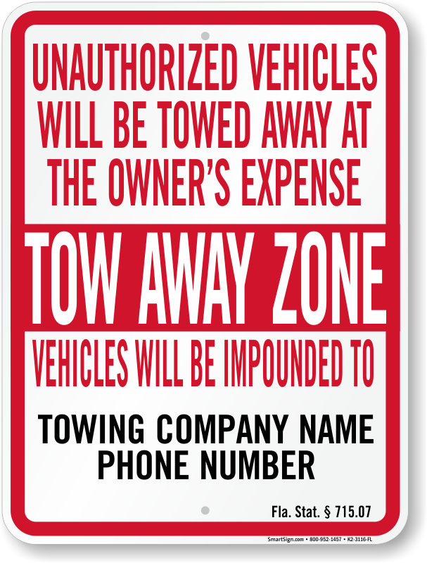 Florida tow away sign with custom text and up to date statute